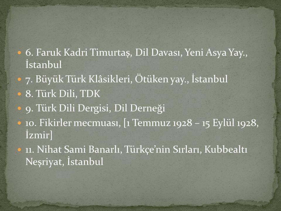 12.Ömer Asım Aksoy, Dil Yanlışları, Adam yay.,İst.