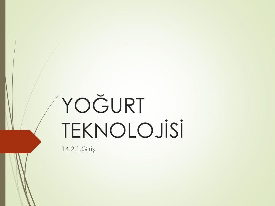 Fermente süt ürünleri içinde yoğurt en çok bilinen üründür.