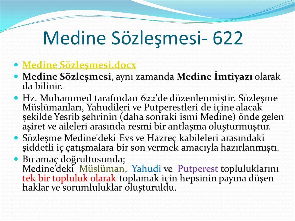 Medine Sözleşmesi- 622 Medine Sözleşmesi.docx Medine Sözleşmesi, aynı zamanda Medine İmtiyazı olarak da bilinir. Hz. Muhammed tarafından 622'de düzenl