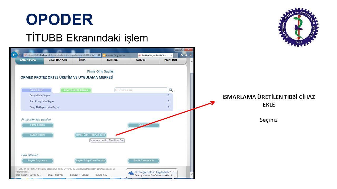 OPODER TİTUBB Ekranındaki işlem ÜRÜN NUMARASI TÜRÜ UCC/GTİN-13 Seçiniz
