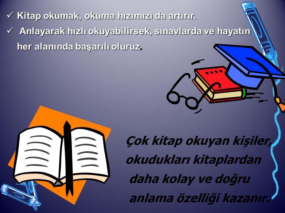 Kitaplar bizi eğittiği ve bilgilendirdiği gibi dinlendirir. Akşama kadar aynı konularla yorulan beyin, kitap okuyarak farklı yerlere gider ve bu, beyn