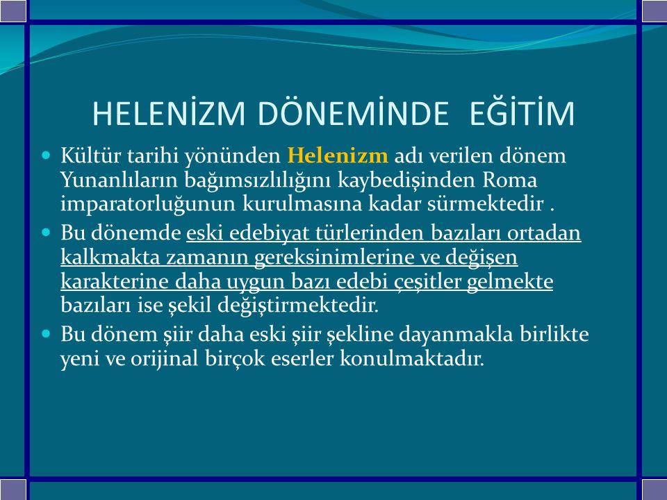 OSMANLI DÖNEMİNDE EĞİTİM Osmanlı İmparatorluğu Asya nın kuzeybatısında küçük bir sınır beyliği olarak kuruldu.