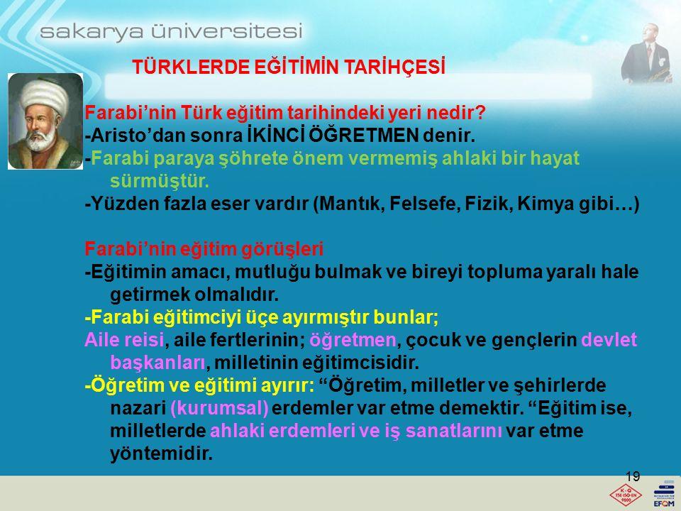 TÜRKLERDE EĞİTİMİN TARİHÇESİ Türkler Müslüman Olduktan Sonra: İÇ ASYA MÜSLÜMAN TÜRKLERİ, KARAHANLI Eğitimin temel özellikleri şunlardır: 1.Müslüman ol