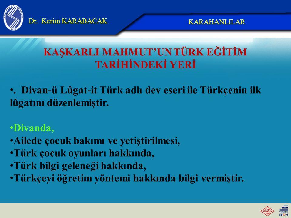 Ahmet Yesevi'nin Türk Eğitim Tarihindeki Yeri «Divan-ı Hikmet» adlı eseri bulunmaktadır. Divan-ı Hikmet'te, Dervişliğin faziletlerine ilişkin övgüler,