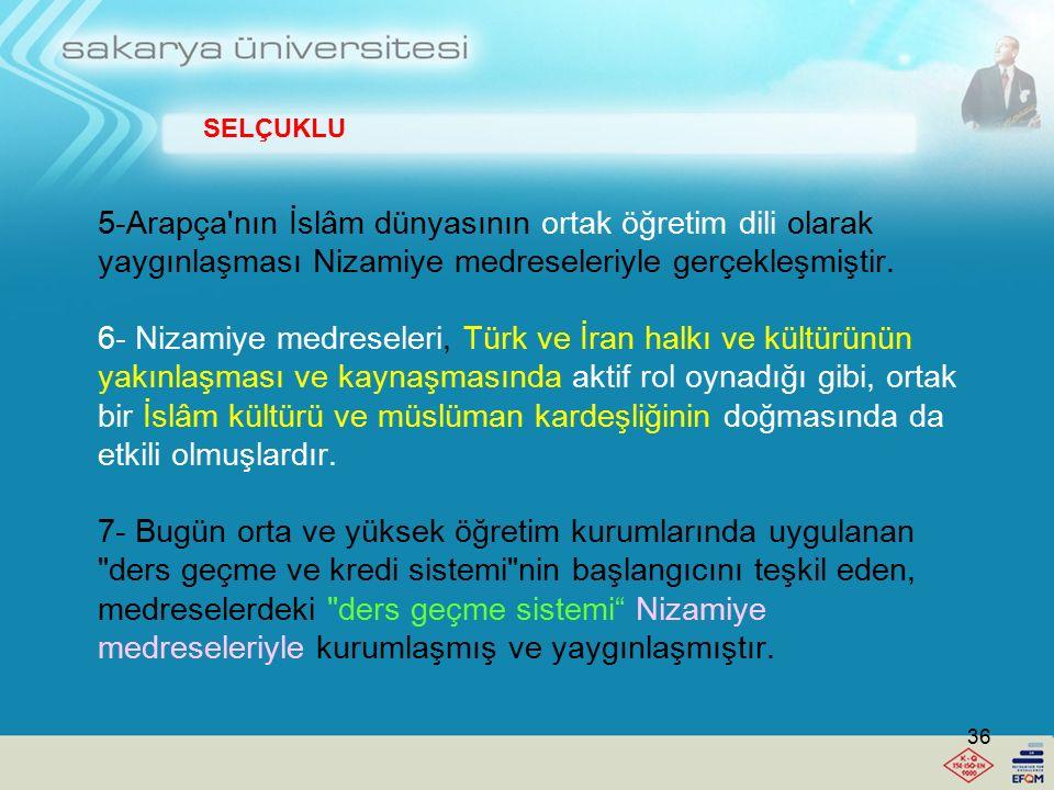 3- Nizamiye medreselerinde genellikle din, hukuk ve dil öğretimi yapılırdı. Bunun yanısıra, Felsefe ve Mantık dersleri de okutulmuştur. 4- Nizamiye me