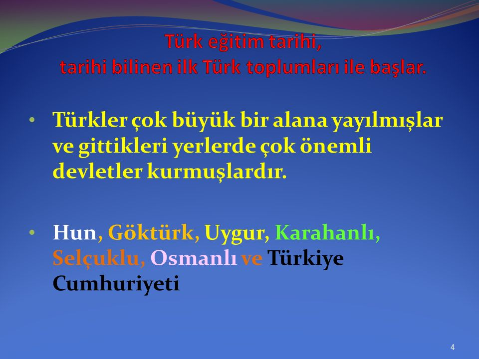 Türk eğitim tarihinin amacı: En eski tarihlerden günümüze kadar Türk milletinin ürettiği, benimsediği, geliştirdiği Eğitim ve öğretim ile ilgili düşün