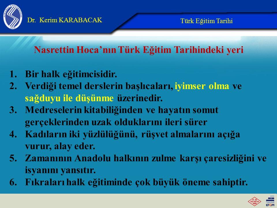Yunus Emre, Hacı Bektaş-ı Veli'nin Türk eğitim tarihindeki yeri : Yunus Emre Mevlana ile görüşmüş yaydığı tasavvuf görüşleri ile yüzyıllarca Anadolu i