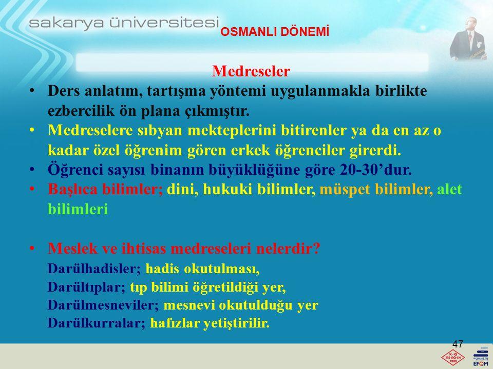 Osmanlılarda genel olarak eğitimin özellikleri 6. Tanzimata kadar ücretsiz, ancak vakıf geliri olmayan okullarda az bir ücret talep edilerek eğitim fa