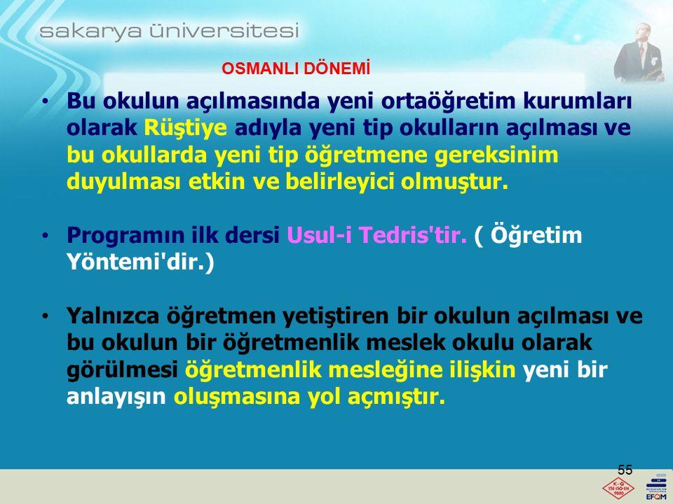 Tanzimat Dönemi'nde (1839) eğitimde yenileşmeye Rüştiyelerin açılması düşüncesi ile başlamıştır. Türkiye'de öğretmenliğin ayrı ve kendine özgü bir mes