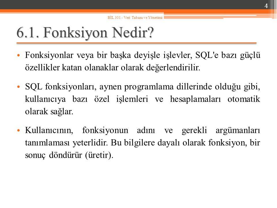 TO_DATE ( ) Fonksiyonu 45 BİL 301 - Veri Tabanı ve Yönetimi Karakter dizisi olarak saklanan ifadeleri tarih bilgisine çevirmek söz konusu olduğunda TO_DATE ( ) fonksiyonuna başvurulur.