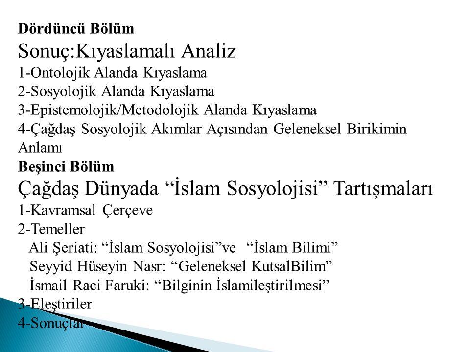 Farabi'ye kıyasla İbn Haldun,hem daha fazla tanınan hem de üzerinde daha fazla çalışma yapılmış bir kişiliktir.