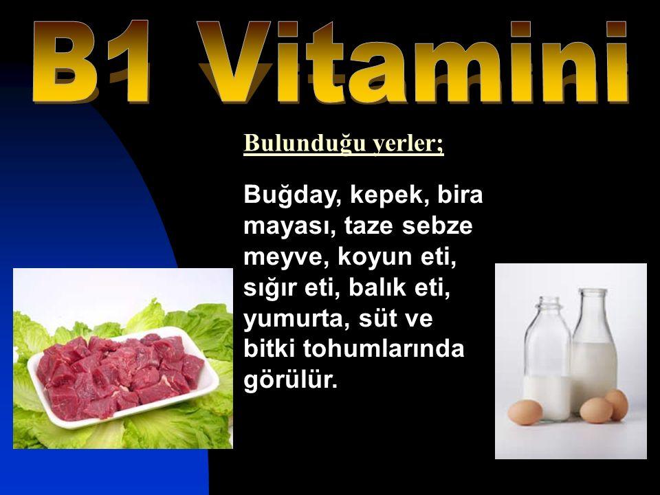 Buğday, kepek, bira mayası, taze sebze meyve, koyun eti, sığır eti, balık eti, yumurta, süt ve bitki tohumlarında görülür. Bulunduğu yerler;
