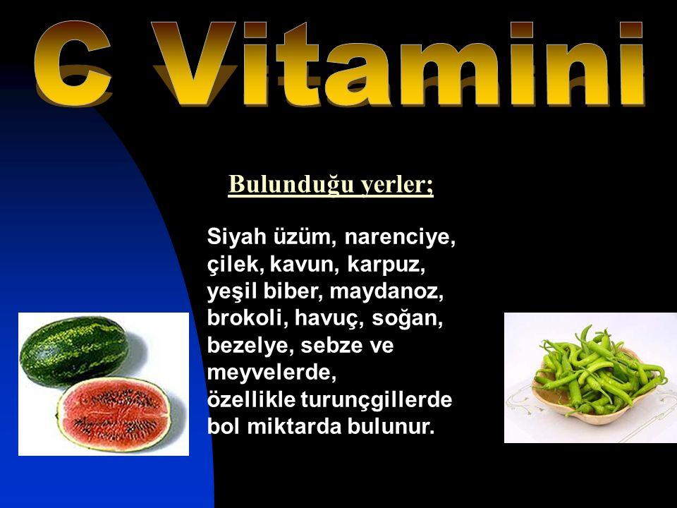 Siyah üzüm, narenciye, çilek, kavun, karpuz, yeşil biber, maydanoz, brokoli, havuç, soğan, bezelye, sebze ve meyvelerde, özellikle turunçgillerde bol