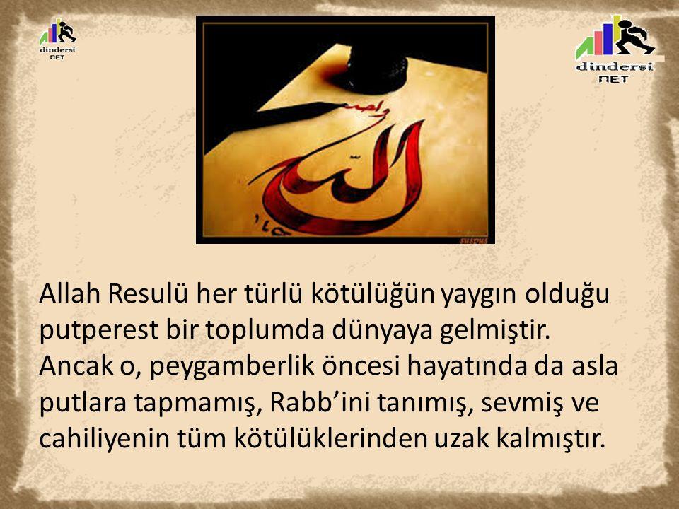 Allah Teâlâ'ya duyduğu sevgi sebebiyle Peygamber Efendimiz, tüm hayatını Allah'a adamıştır.