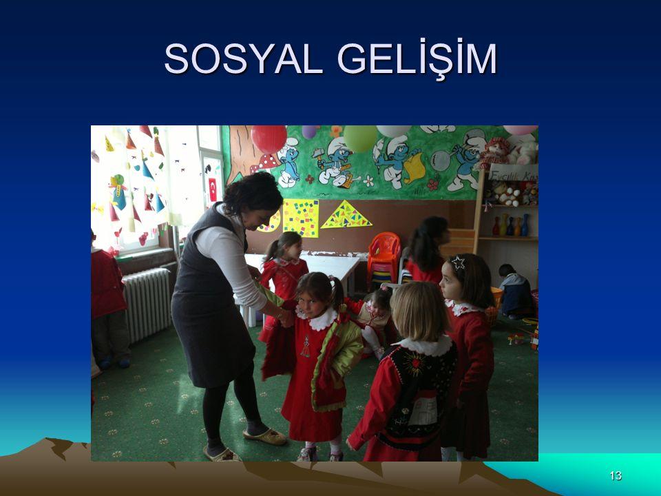 SOSYAL GELİŞİM 13
