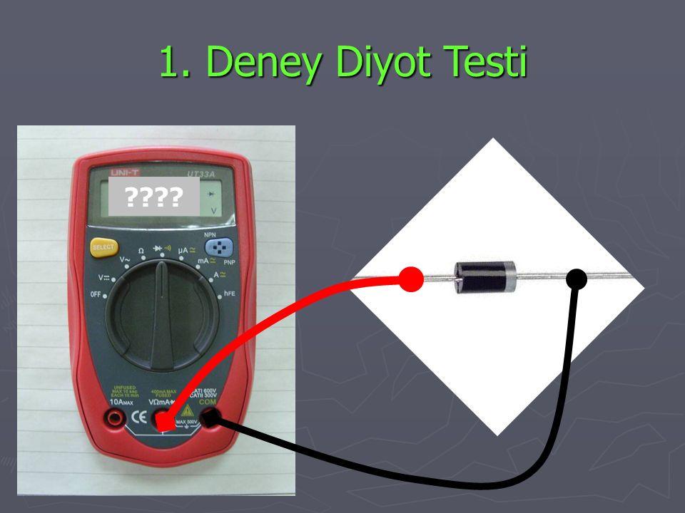 1. Deney Diyot Testi ????