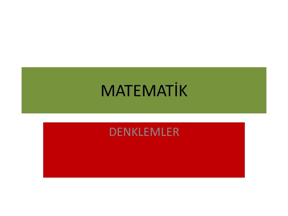 MATEMATİK DENKLEMLER