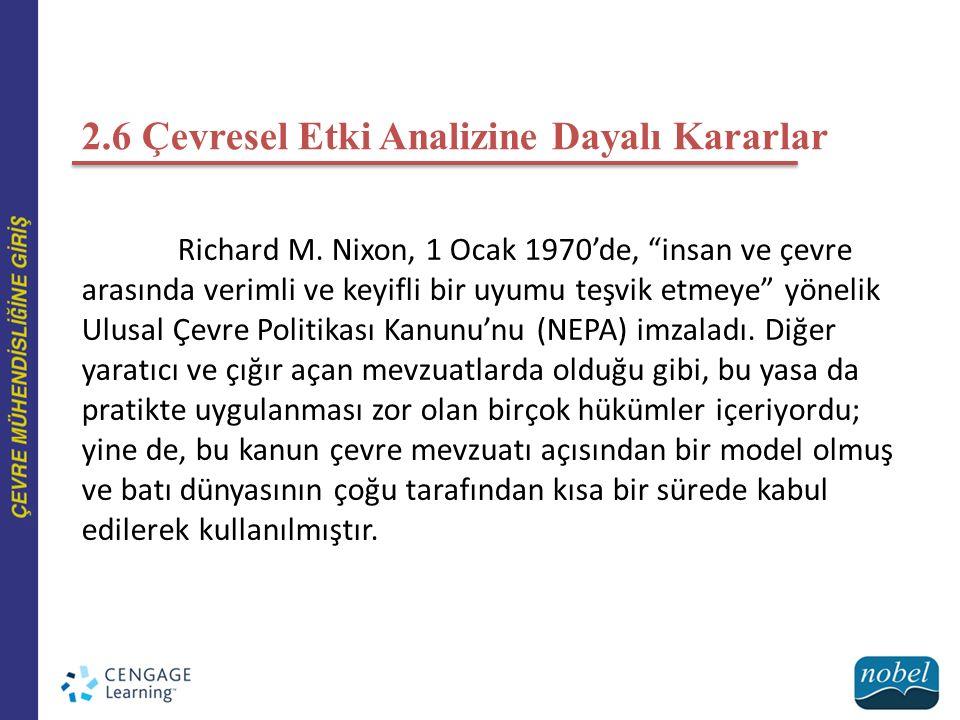 2.6 Çevresel Etki Analizine Dayalı Kararlar Richard M.
