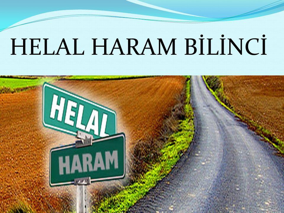 HELAL HARAM BİLİNCİ