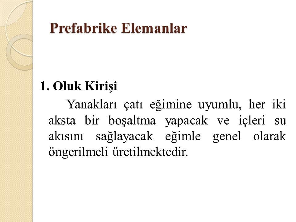 Prefabrike Elemanlar 1.