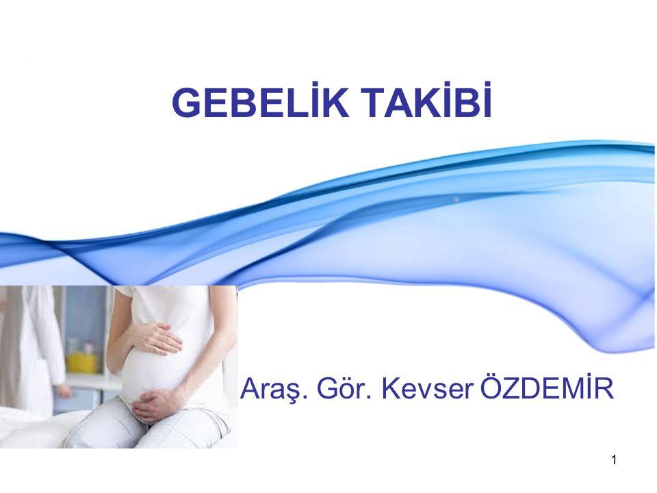 TERMİNOLOJİ Antenatal Dönem: Gebeliğin başlangıcından doğuma kadar olan dönemdir.