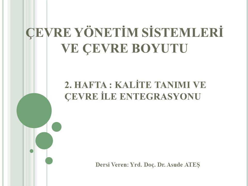ÇEVRE YÖNETİM SİSTEMLERİ VE ÇEVRE BOYUTU 2.