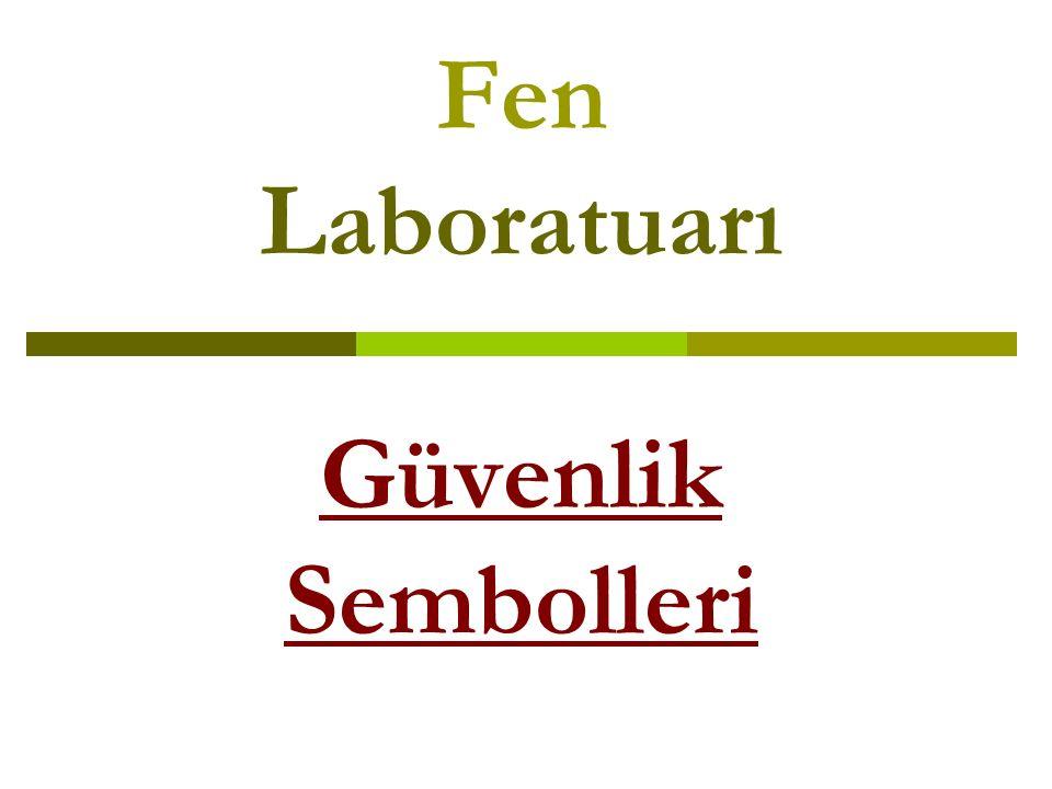 Fen Laboratuarı Güvenlik Sembolleri
