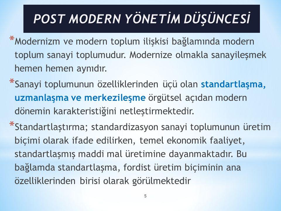 5 * Modernizm ve modern toplum ilişkisi bağlamında modern toplum sanayi toplumudur.