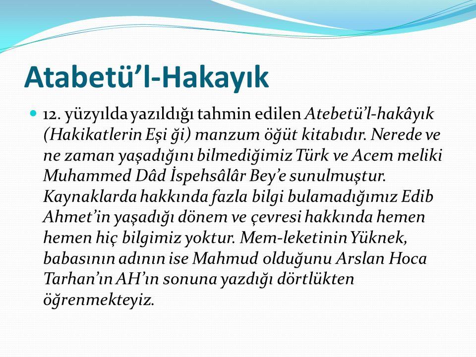 Atabetü'l-Hakayık 12.