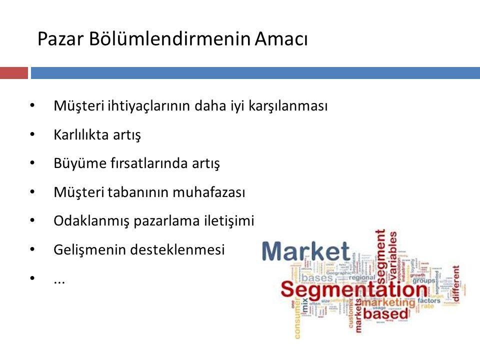 Tüketici Pazarlarının Bölümlenmesinde Kriterler Demografik kriterler Davranışsal kriterler Psikografik kriterler Coğrafi kriterler Fayda/Ürüne ilişkin kriterler