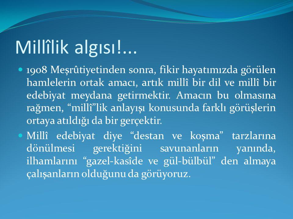 Son cümleler: Ve devam eder: Osmanlı nâmı altında bir millet yoktur.