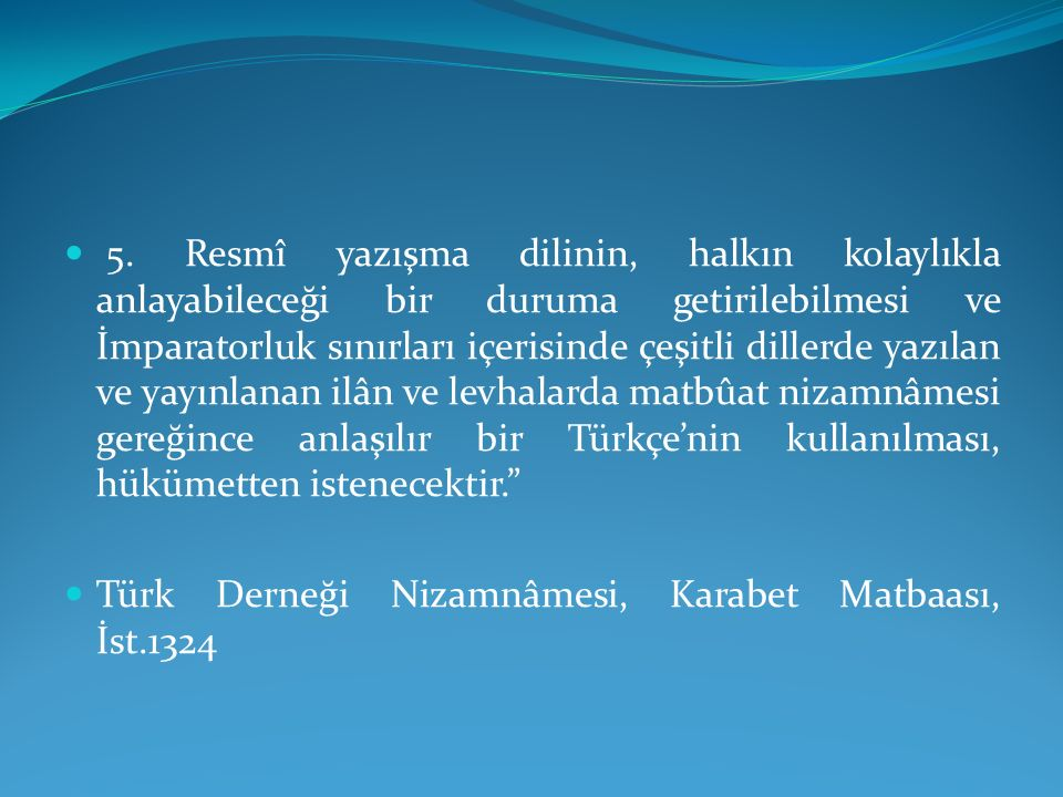 Yeni Lisan'a Hazırlıklar… Türk Derneği'nin kurulma çalışmalarının sürdürüldüğü 1908-1911 yılları arasında, Servet-i Fünûn ve diğer mecmualarda, sadeleşme ve Yeni Lisan konularında, münakaşaların zeminini hazırlayan makaleler de yayımlanmaya başlamıştır.