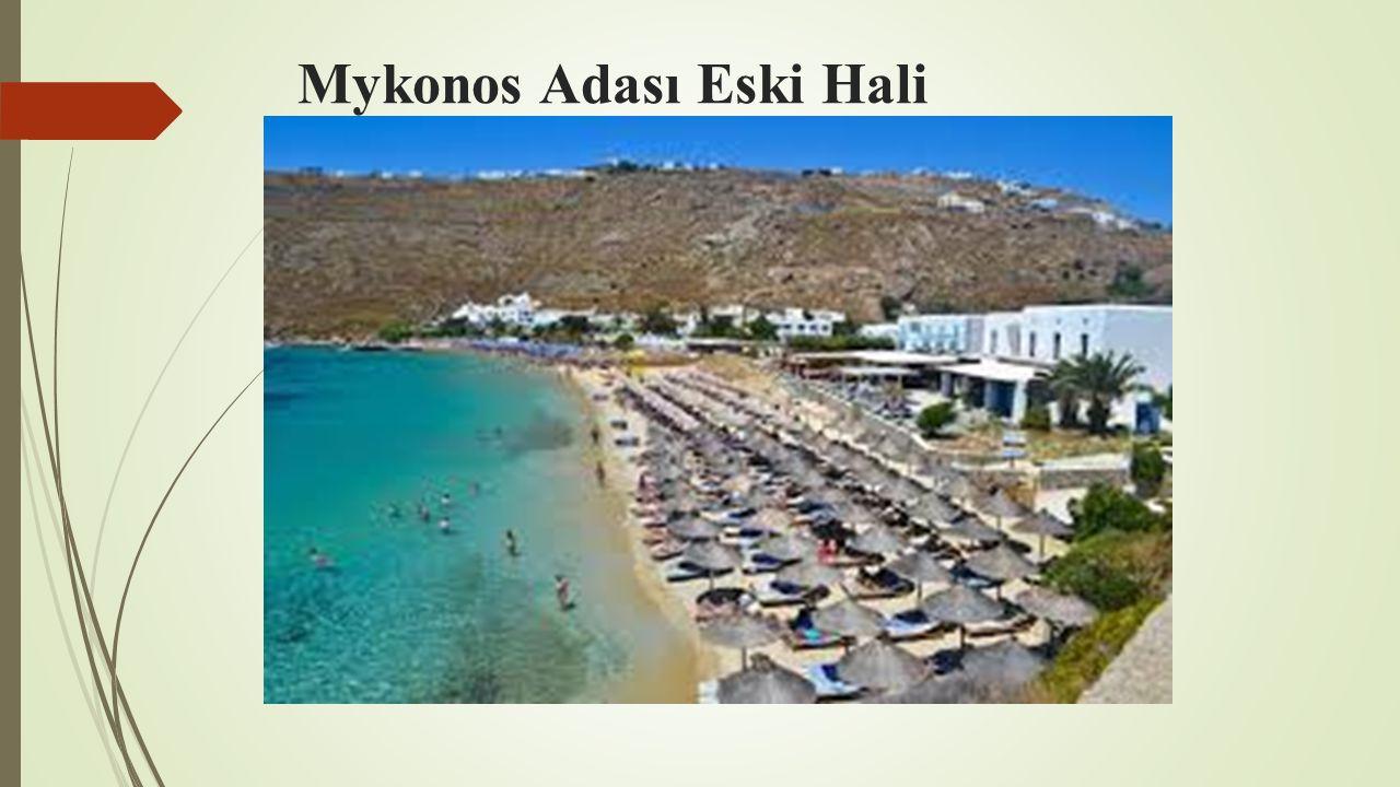 Mykonos Adası Eski Hali