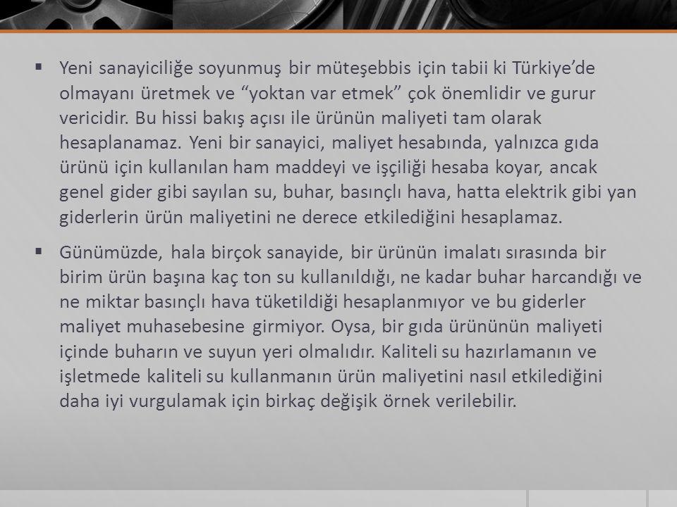  Yeni sanayiciliğe soyunmuş bir müteşebbis için tabii ki Türkiye'de olmayanı üretmek ve yoktan var etmek çok önemlidir ve gurur vericidir.