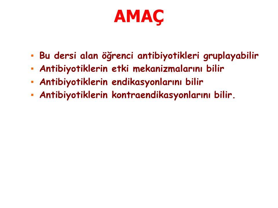 Sadece Gr (-) Aerob Basillere Etkili Antibiyotikler ➢ Aztreonam ➢ Aminoglikozidler ➢ Polimiksin B