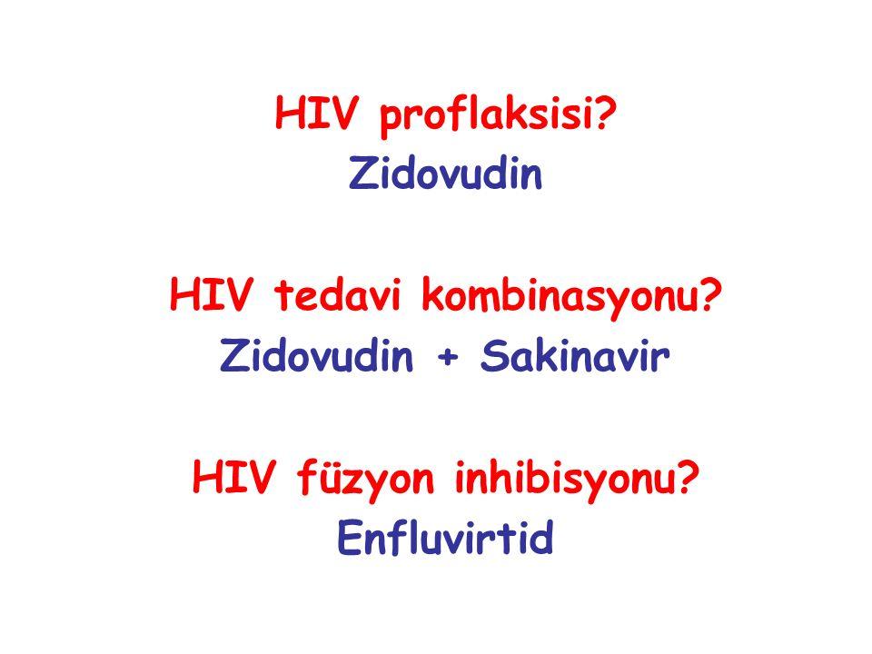 HIV proflaksisi.Zidovudin HIV tedavi kombinasyonu.