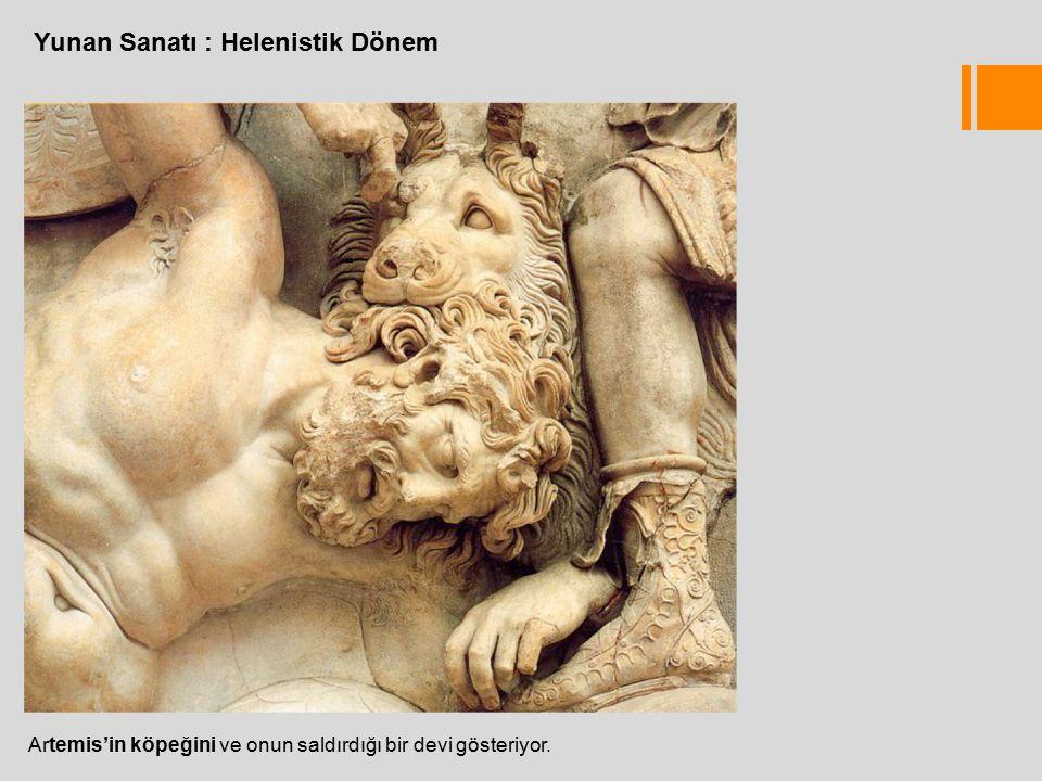 Yunan Sanatı : Helenistik Dönem Artemis'in köpeğini ve onun saldırdığı bir devi gösteriyor.