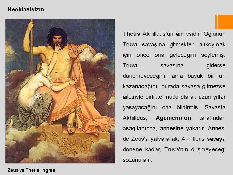 Neoklasisizm Zeus ve Thetis, Ingres Thetis Akhilleus'un annesidir.