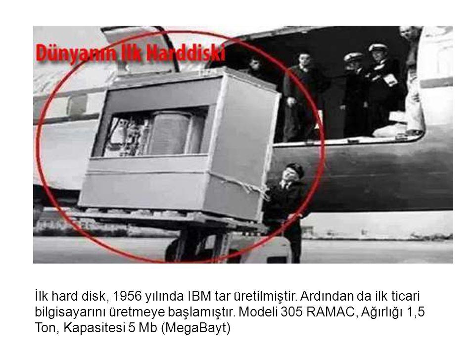 İlk hard disk, 1956 yılında IBM tar üretilmiştir.