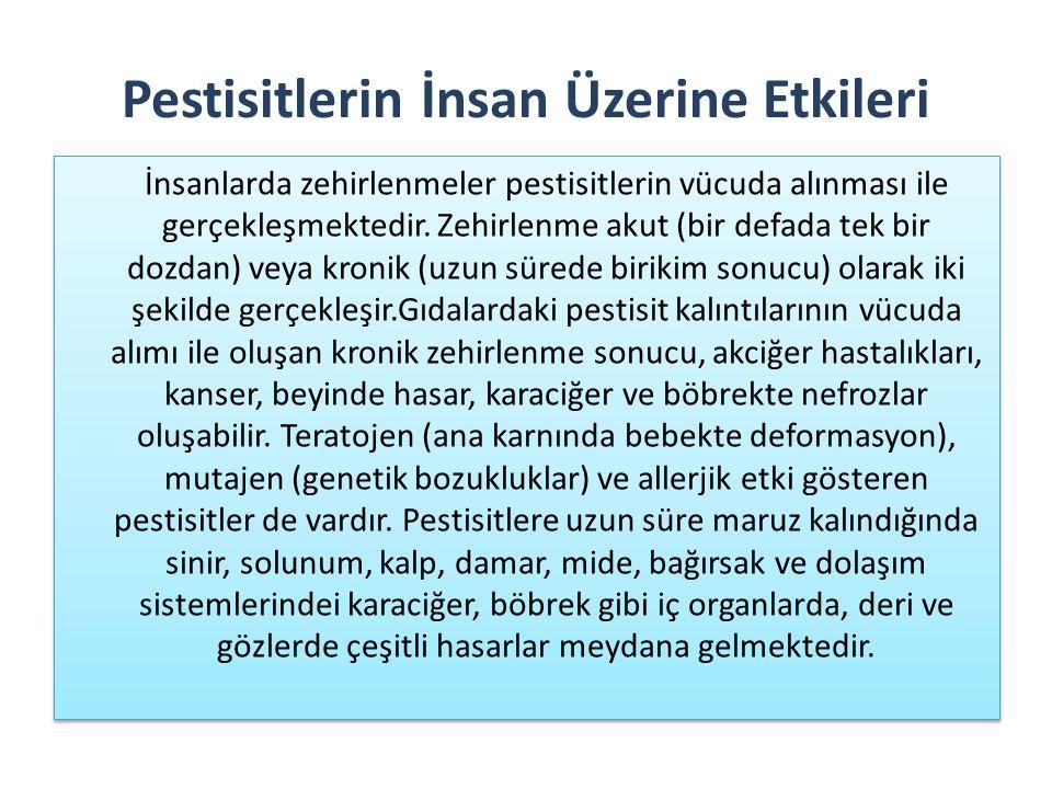 Pestisitlerin İnsan Üzerine Etkileri İnsanlarda zehirlenmeler pestisitlerin vücuda alınması ile gerçekleşmektedir. Zehirlenme akut (bir defada tek bir