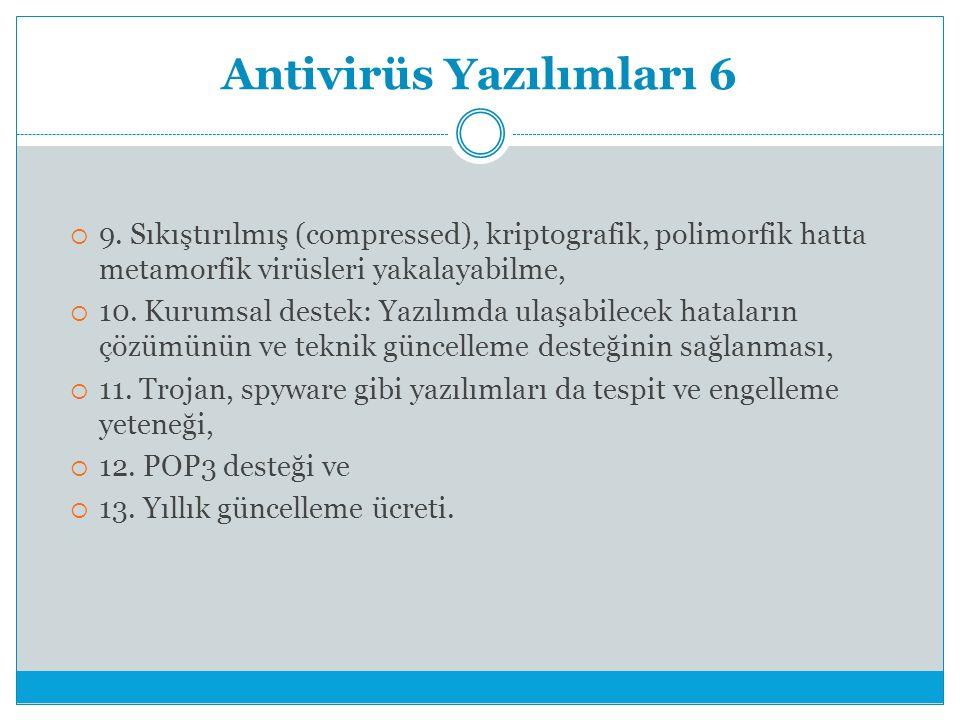 Antivirüs Yazılımları 6  9.