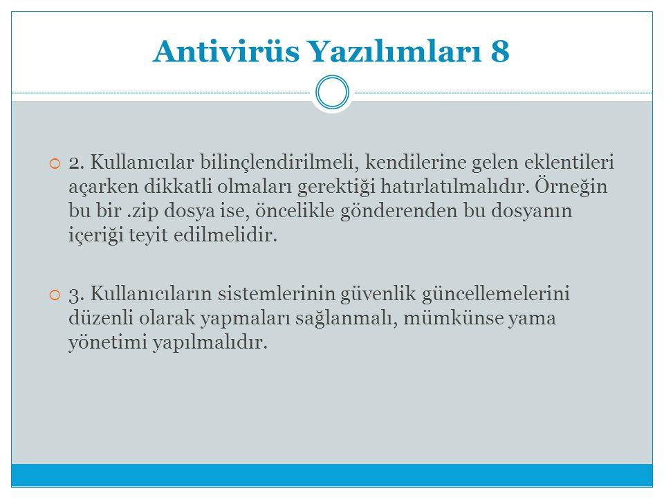 Antivirüs Yazılımları 8  2.