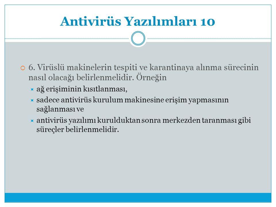 Antivirüs Yazılımları 10  6.