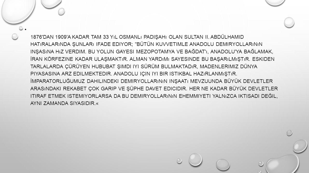 1876 DAN 1909 A KADAR TAM 33 YıL OSMANLı PADIŞAHı OLAN SULTAN II.