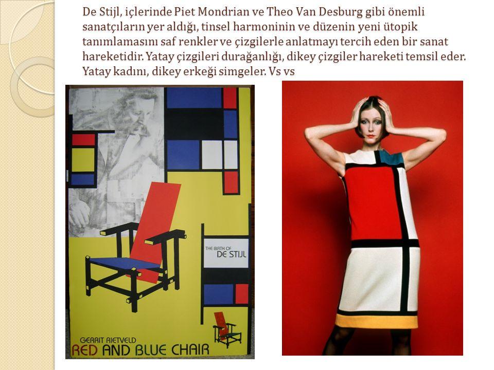 De Stijl, içlerinde Piet Mondrian ve Theo Van Desburg gibi önemli sanatçıların yer aldığı, tinsel harmoninin ve düzenin yeni ütopik tanımlamasını saf