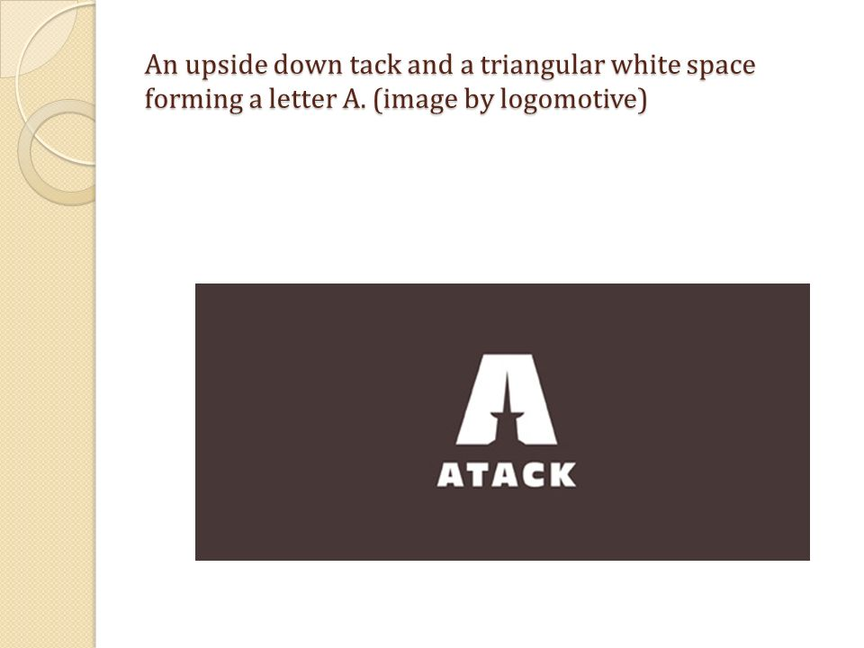 An upside down tack and a triangular white space forming a letter A. (image by logomotive)