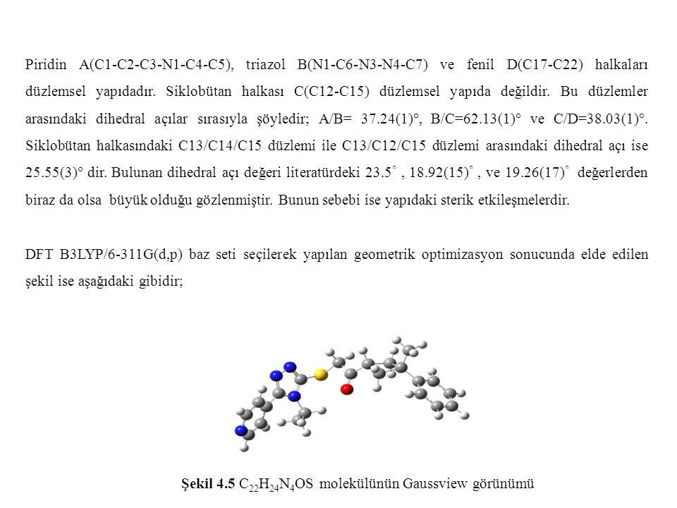 Piridin A(C1-C2-C3-N1-C4-C5), triazol B(N1-C6-N3-N4-C7) ve fenil D(C17-C22) halkaları düzlemsel yapıdadır. Siklobütan halkası C(C12-C15) düzlemsel yap