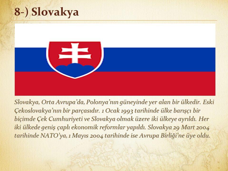 7-) Çek Cumhuriyeti 5 Ocak 1968 tarihinde iktidara gelen Alexander Dubček siyasi bir liberalleşme dönemi başlattı.