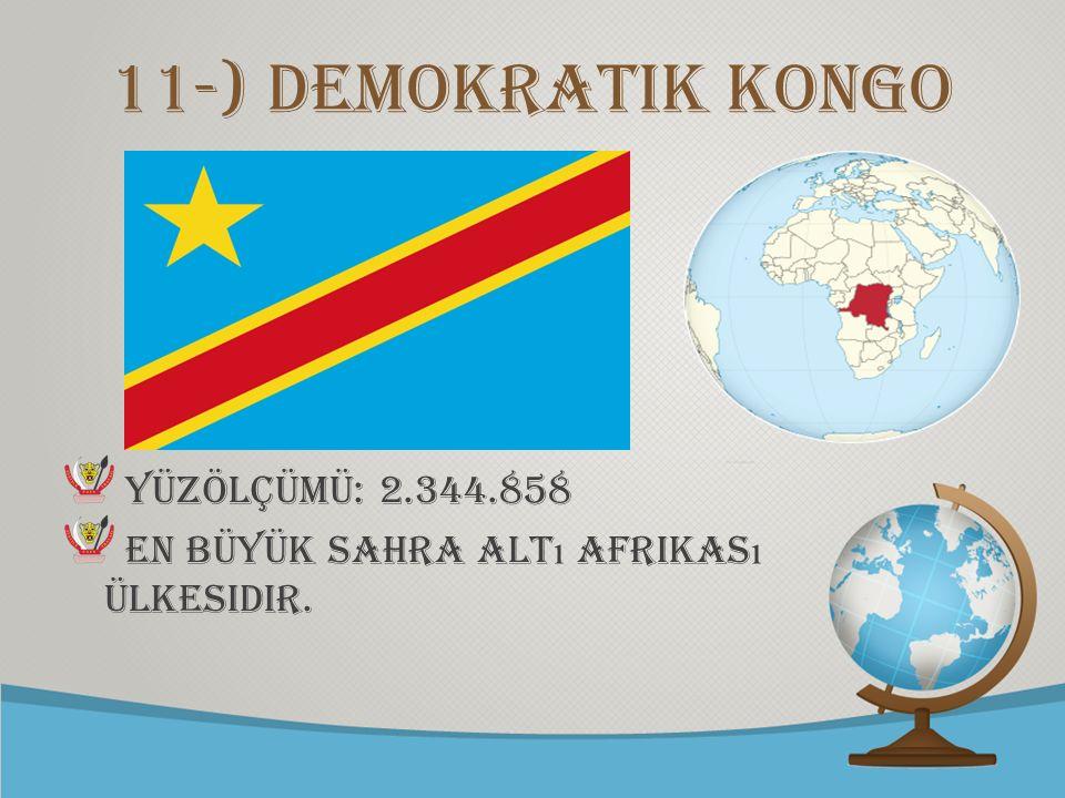 © free-ppt-templates.com 11-) demokratik kongo Yüzölçümü: 2.344.858 En büyük Sahra alt ı Afrikas ı ülkesidir.