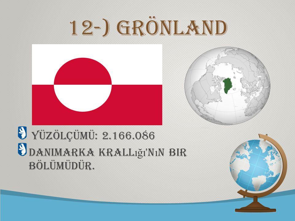 © free-ppt-templates.com 12-) Grönland Yüzölçümü: 2.166.086 Danimarka Krall ığı 'n ı n bir bölümüdür.
